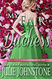 My Fair Duchess (A Once Upon A Rogue Novel Book 1)