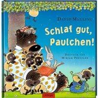 Schlaf gut, Paulchen! / David Melling. Deutsch von Mirjam Pressler