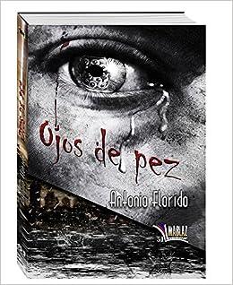 Ojos de Pez (Libros Mablaz)<span style=