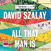 All That Man Is | [David Szalay]