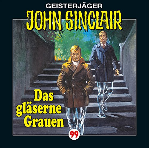 John Sinclair (99) Das gläserne Grauen