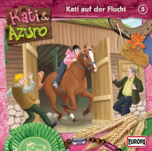 Kati & Azuro (5) Kati auf der Flucht (Europa)