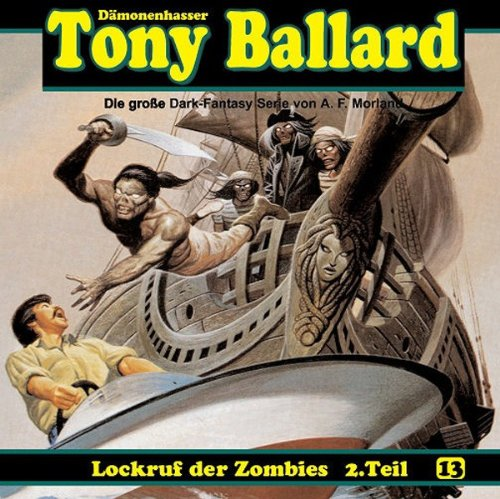 Tony Ballard (13) Lockruf der Zombies (2/3) (Dreamland Production)