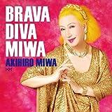 BRAVA DIVA MIWA