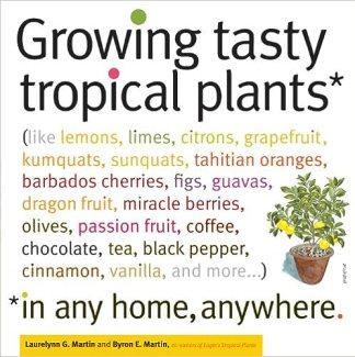 Growing Tasty Tropical Plants
