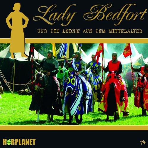 Lady Bedfort (74) und die Leiche aus dem Mittelalter (Hörplanet)