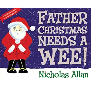 Father Christmas Needs a Wee by Nicholas Allen on Amazon