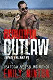 Beautiful Outlaw (Savage Outlaws MC Book 1)