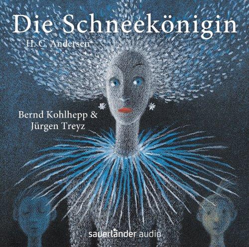Die Schneekönigin (Sauerländer Audio)