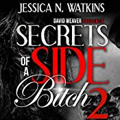 Secrets of a Side Bitch 2 | [Jessica N. Watkins]