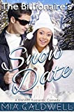 Romantic Comedy: The Billionaire's Snow Date
