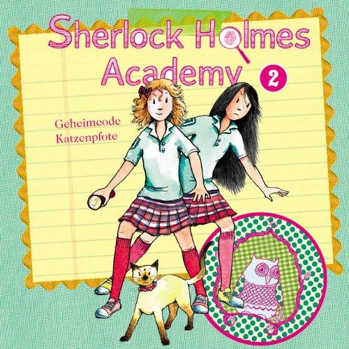 Die Sherlock Holmes Academy (2) Geheimcode Katzenpfote (Winterzeit)