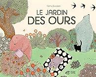 Le jardin des ours par Ducassé