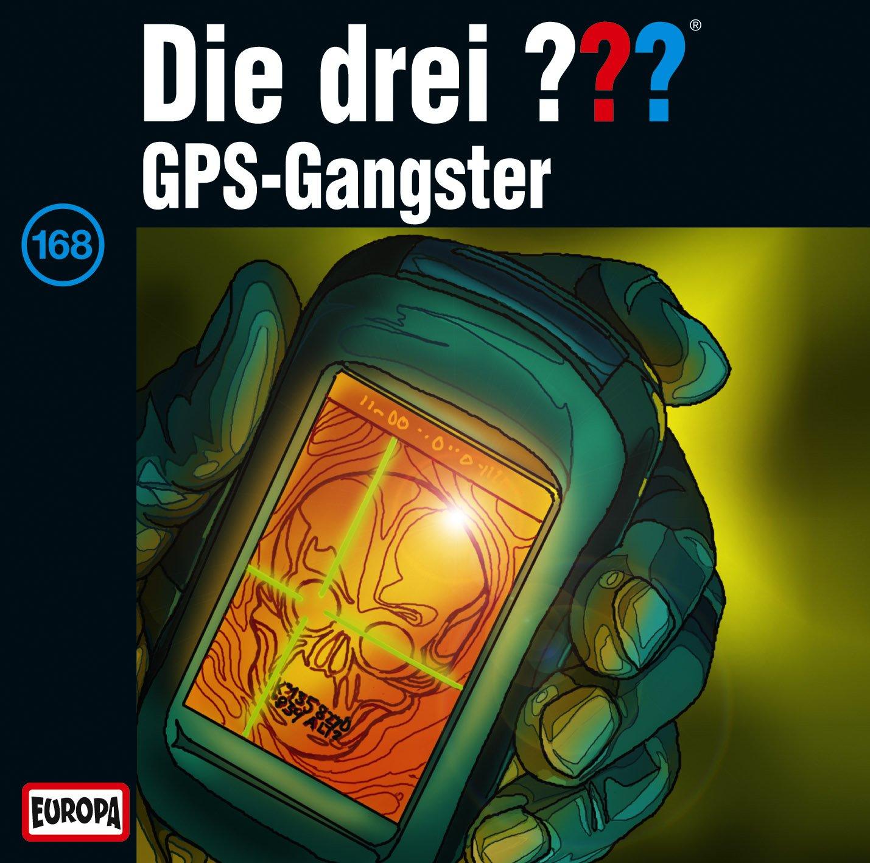 Die drei ??? (168) Gps-Gangster (Europa)