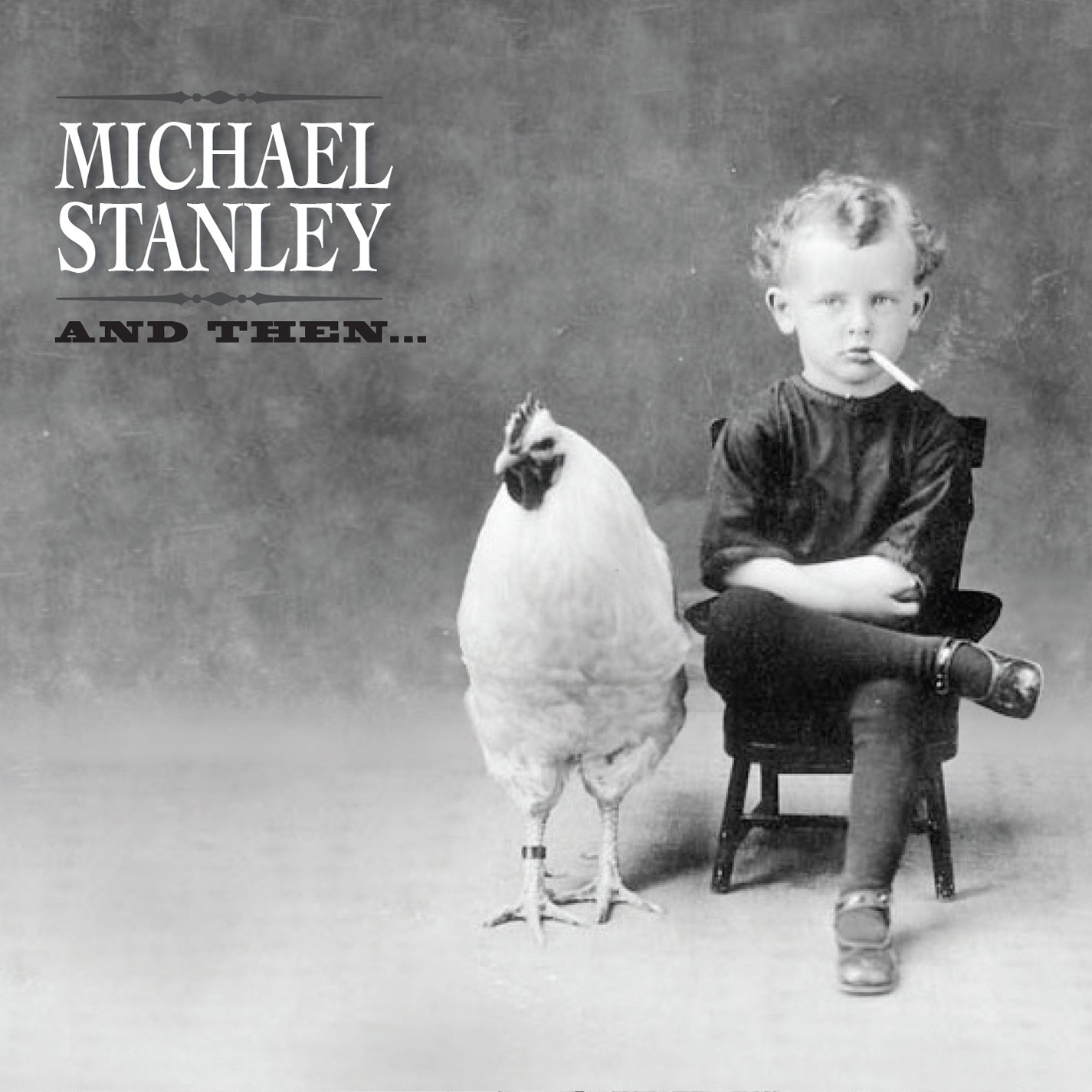 MICHAEL STANLEY And Then...