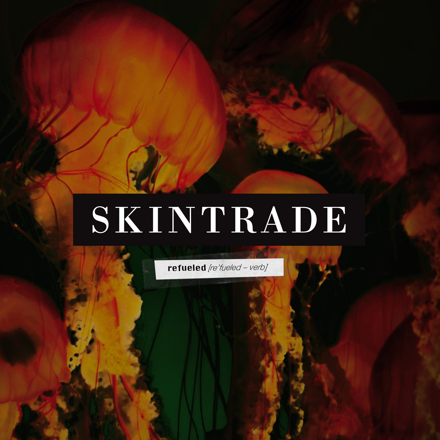 SKINTRADE Refueled