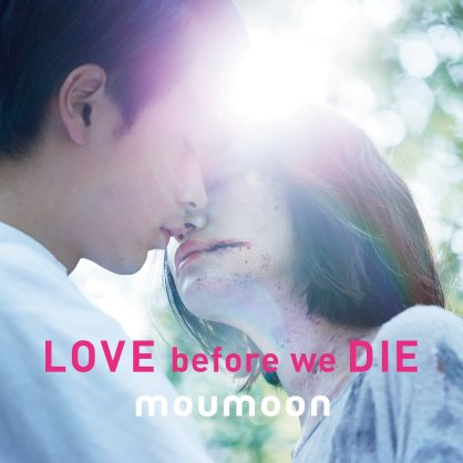[Album] moumoon – LOVE before we DIE (FLAC)(Download)[2014.01.29]