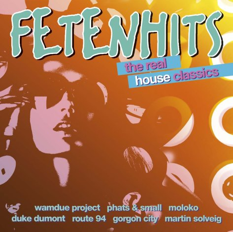 VA-Fetenhits The Real House Classics-2CD-FLAC-2014-CUSTODES Download