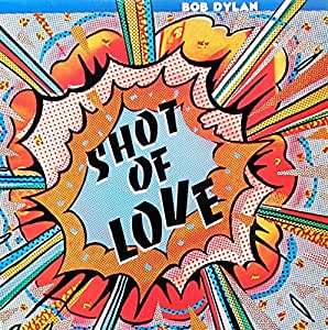Shot of love / Vinyl record : Bob Dylan: Amazon.es: Música