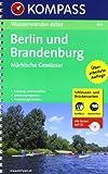 Wasserwander-Atlas: Berlin und Brandenburg. Märkische Gewässer 1 : 100 000. Mit Schleusen- und Brückenzeiten