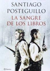 La sangre de los libros: Enigmas y libros de la literatura universal, de Santiago Posteguillo