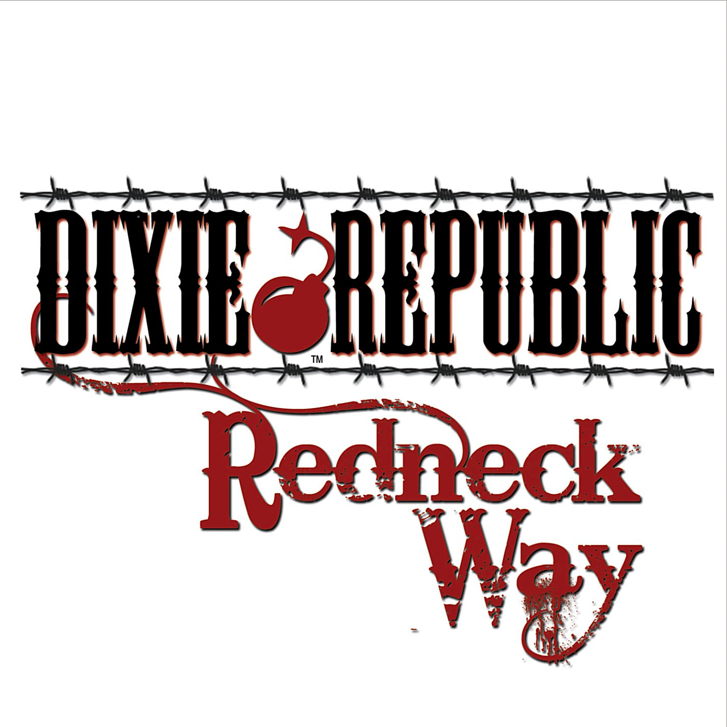 DIXIE REPUBLIC Redneck Way
