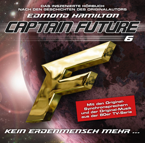 Captain Future (6) Kein Erdenmensch mehr (highscoremusic)