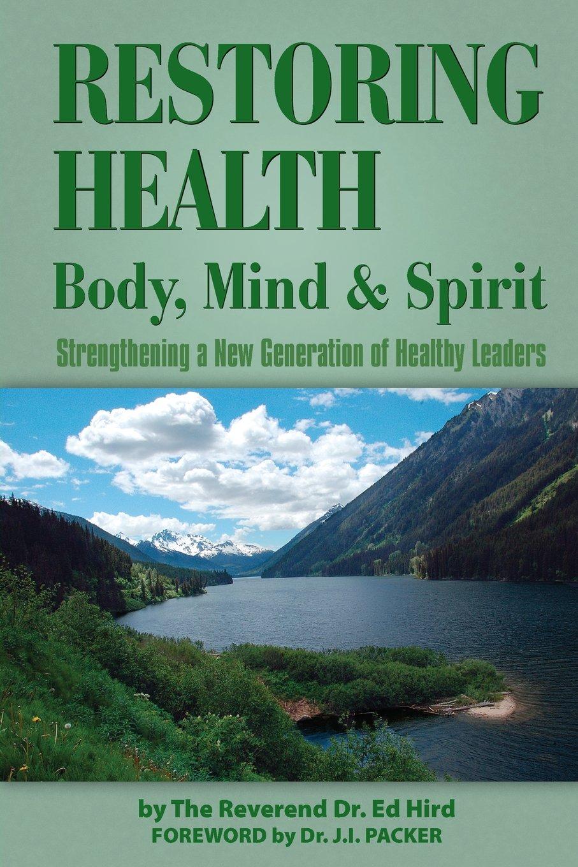 The Sequel Book Restoring Health: Body,