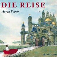 Die Reise / Aaron Becker