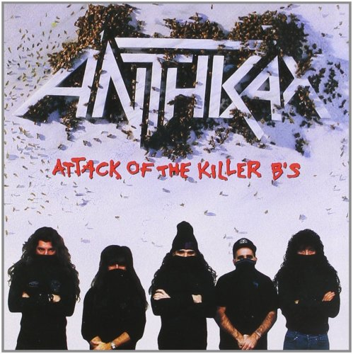 Anthrax - Attack Of The Killer B's (1991) [FLAC] Download