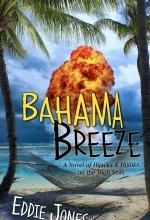 Bahama Breeze [Kindle Edition] Eddie Jones (Author)