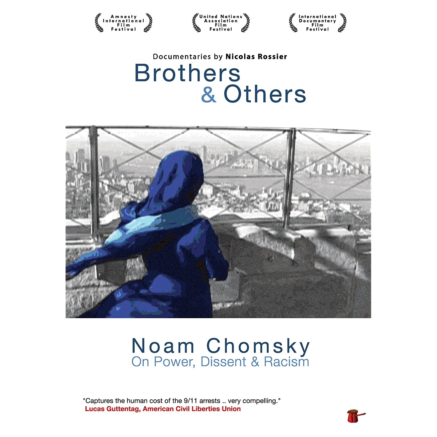 Documentary: Brothers & Others and Noam Chomsky: On Power, Dissent and Racism (2002)