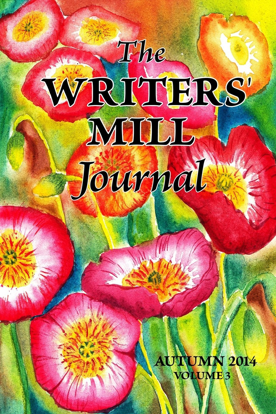 The Writers' Mill Journal Volume 3