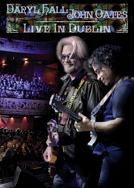 DARYL HALL & JOHN OATES Live In Dublin DVD
