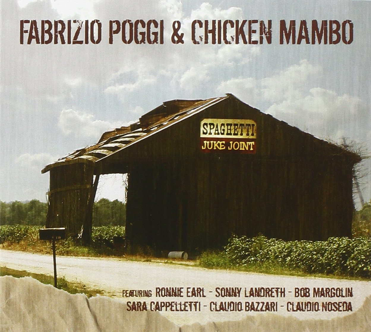FABRIZIO POGGI & CHICKEN MAMBO Spaghetti Juke Joint