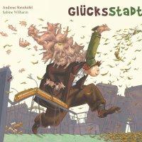Glückstadt / Andreas Steinhöfel & Sabine Wilharm