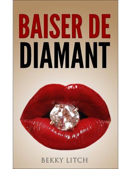 Baiser de diamant - Volume 1: Les aventures de Lily