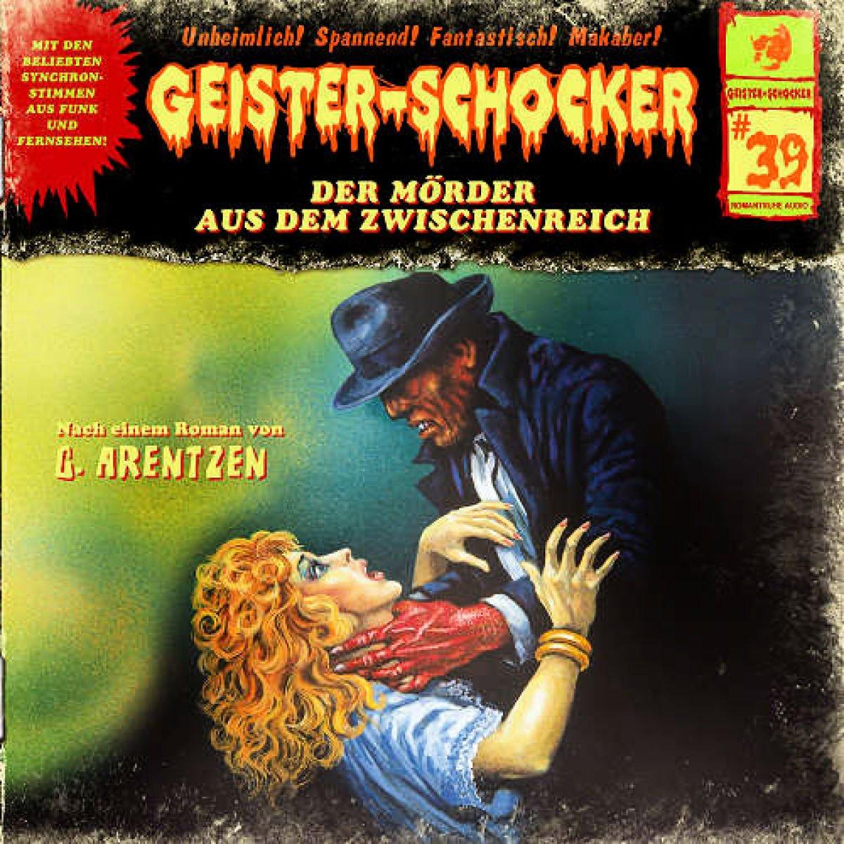 Geister-Schocker (39) Der Mörder aus dem Zwischenreich (Romantruhe Audio)
