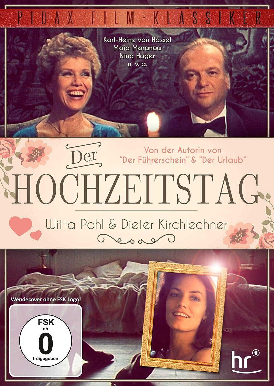 Der Hochzeitstag. Mit Witta Pohl, Dieter Kirchlechner und Maja Maranow