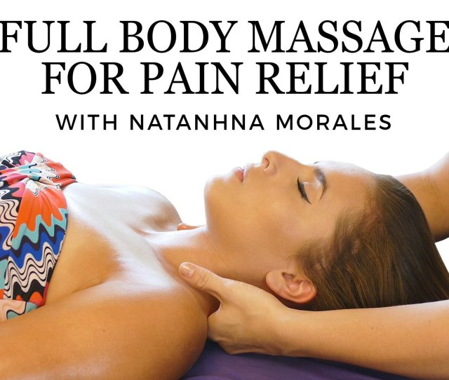 Full Body Massage For Pain Relief On Amazon Prime Instant Video Uk