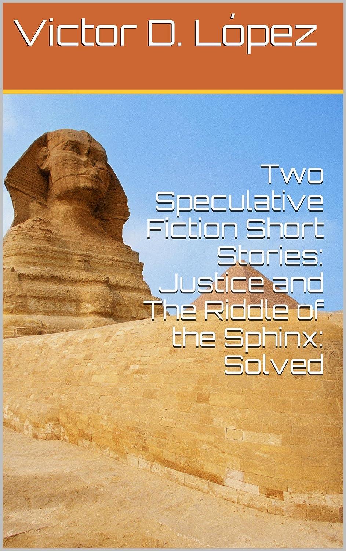 http://www.amazon.com/Two-Speculative-Fiction-Short-Stories-ebook/dp/B00HBT32U8/ref=sr_1_3?s=digital-text&ie=UTF8&qid=1387142941&sr=1-3&keywords=victor+d.+lopez