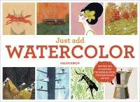 http://www.batchofbooks.com/2015/03/art-book-review-just-add-watercolor-by.html