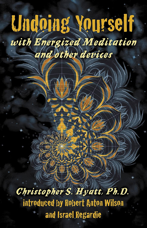 Undoing Yourself with Eneggized Meditation