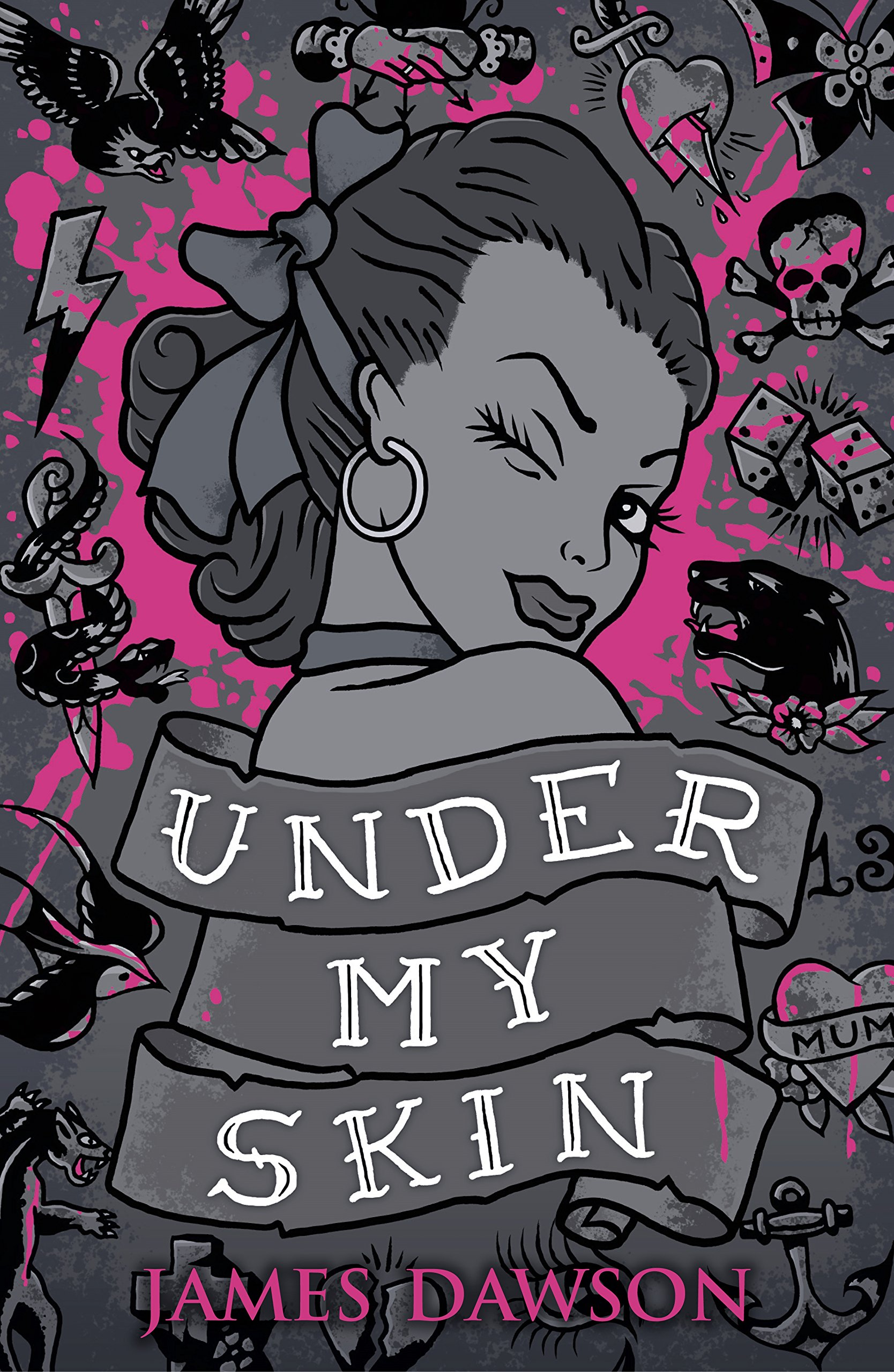 Under My Skin by Juno Dawson - Book Cover