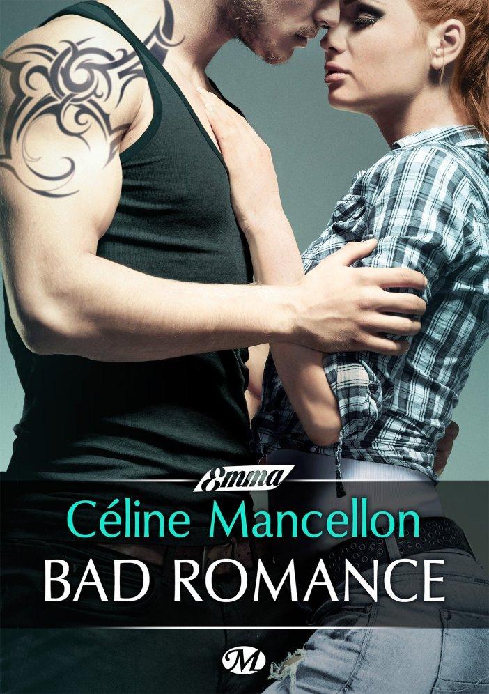 Bad romance de Céline Mancellon