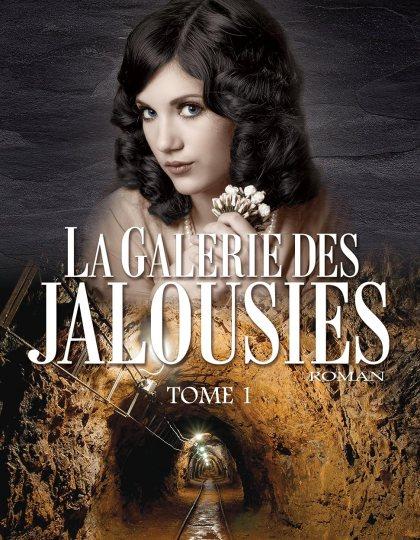La Galerie des jalousies - Marie-Bernadette Dupuy