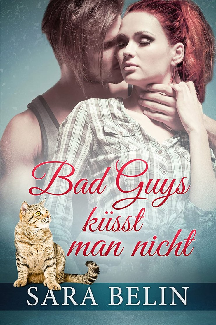 Bad Guys küsst man nicht Book Cover