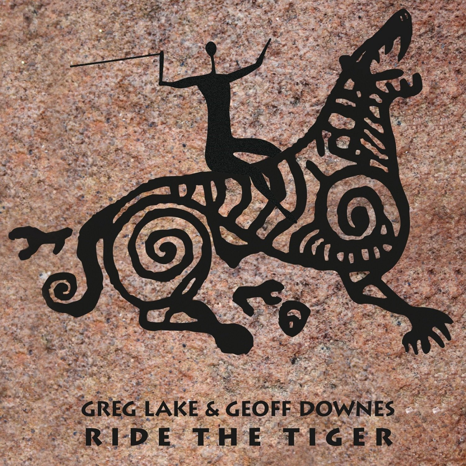 GEOFF LAKE & GEOFF DOWNES Ride The Tiger