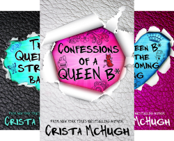 The Queen B* (3 Book Series) by  Crista McHugh