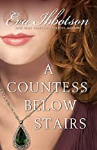 A Countess Below Stairs = The Secret…